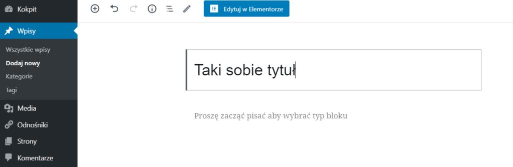 Jak dodać wpis w WordPressie?